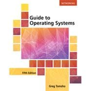 Guide to Operating Systems, 5th