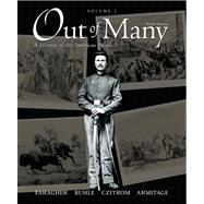 Out of Many, Volume 1 Value Package (includes MyHistoryLab Student Access  for US History, 2-semester)