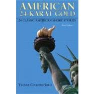 American 24-Karat Gold : 24 Classic American Short Stories