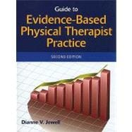 Guide to Evidence-Based Physical Therapy Practice