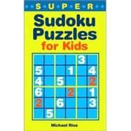 Super Sudoku Puzzles for Kids
