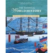Essential World History : Volume II: Since 1500