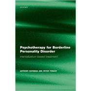 Psychotherapy for Borderline Personality Disorder Mentalization Based Treatment