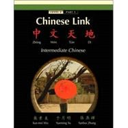 Chinese Link Zhongwen Tiandi, Intermediate Chinese, Level 2 Part 1