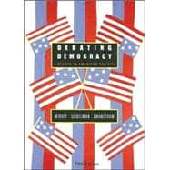 Debating Democracy A Reader in American Politics