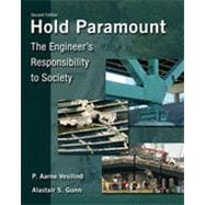 Hold Paramount: The Engineer's Responsibility to Society, 2nd Edition