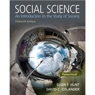Social Science An Introduction to the Study of Society Plus MySearchLab with eText -- Access Card Package