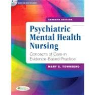 Psychiatric Mental Health Nursing: Concepts of Care in Evidence-Based Practice (Book with CD-ROM)