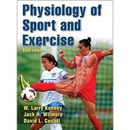 Physiology of Sport & Exercise 6E w/ Web Study Guide