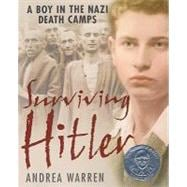 Surviving Hitler: A Boy in the Nazi Death Camps 9780060007676R