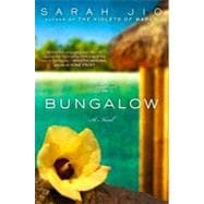 The Bungalow A Novel