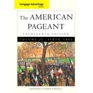 Cengage Advantage Books: American Pageant, Volume 2: Since 1865, 14th Edition