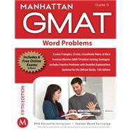 Word Problems GMAT Strategy Guide, 5th Edition