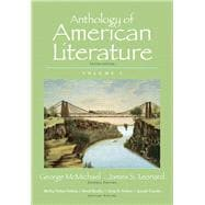 Anthology of American Literature, Volume 1 Plus MyLiteratureLab --Access Card Package