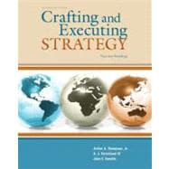 Crafting and Executing Strategy : Text and Readings