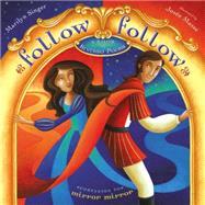 Follow Follow : A Book of Reverso Poems