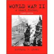 World War II : A Short History