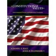 Constitutional Values : Governmental Power and Individual Freedoms