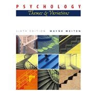 Psychology : Themes and Variations(with Concept Charts and InfoTrac)
