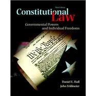 Constitutional Law Governmental Powers and Individual Freedoms