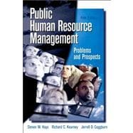 Public Human Resource Management : Problems and Prospects