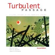 Turbulent Passage: A Global History of the Twentieth Century