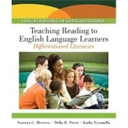 Teaching Reading to English Language Learners : Differentiated Literacies (with MyEducationLab)