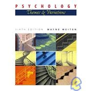 Psychology: Themes and Variations Non-Infotrac Version