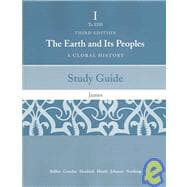Study Guide for Bulliet/Crossley/Headrick/Hirsch/Johnson/Northrup's The Earth and Its People: A Global History. Brief Edition, Volume One: To 1500, 3rd