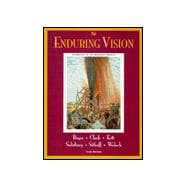 The Enduring Vision A History of the American People, Complete
