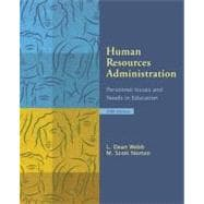 Human Resources Administration : Personnel Issues and Needs in Education