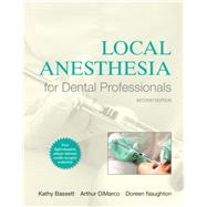 Local Anesthesia for Dental Professionals, 2/e