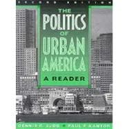 The Politics of Urban America: A Reader