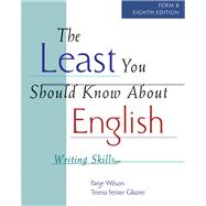 The Least You Should Know About English Writing Skills (Form B)