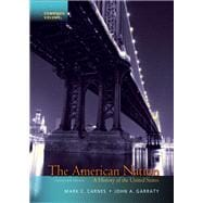American Nation, The: A History of the United States, Combined Volume