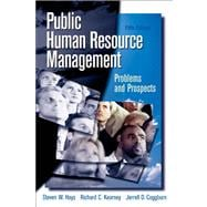Public Personnel Administration- (Value Pack w/MySearchLab)