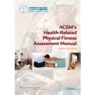 ACSM's Health-Related Physical Fitness Assessment Manual (Book with Access Code)