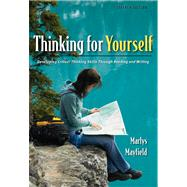 Thinking for Yourself Developing Critical Thinking Skills Through Reading and Writing