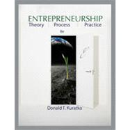 Entrepreneurship: Theory, Process, and Practice, 8th Edition