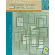 Study Guide for Understanding Statistics on the Behavioral Sciences