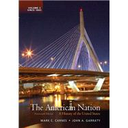 The American Nation A History of the United States, Volume 2 with NEW MyHistoryLab with eText -- Access Card Package
