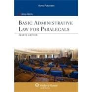 Basic Administrative Law for Paralegals, Fourth Edition