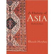 History Of Asia- (Value Pack w/MySearchLab)