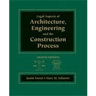 Legal Aspects of Architecture, Engineering & the Construction Process, 8th Edition
