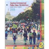 Cengage Advantage Books: American Government and Politics Today The Essentials 2008
