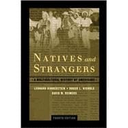 Natives and Strangers; A Multicultural History of Americans