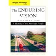 Cengage Advantage Books: The Enduring Vision, 7th Edition