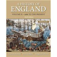 A History of England, Volume 2: 1688 to the present