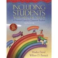 Including Students with Special Needs : A Practical Guide for Classroom Teachers