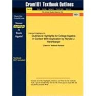 Outlines and Highlights for College Algebra in Context with Application by Ronald J Harshbarger, Isbn : 9780321369581